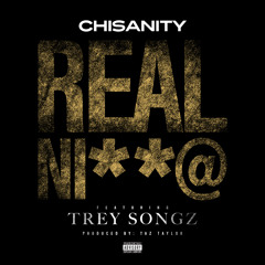 Real Nigga Feat. Trey Songz (Prod. By Taz Taylor)