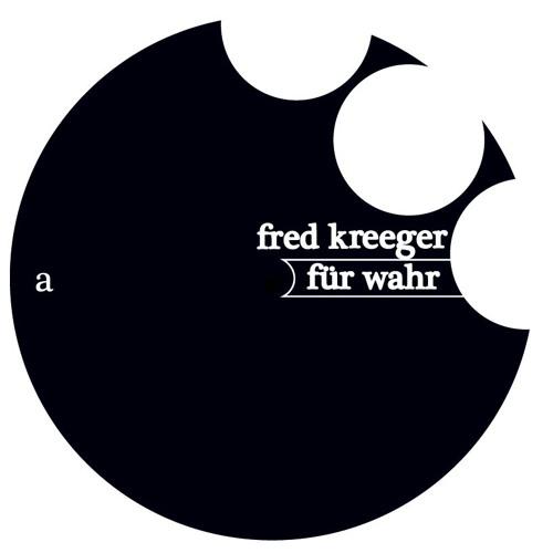 FRKD006: Fred Kreeger - Für Wahr EP