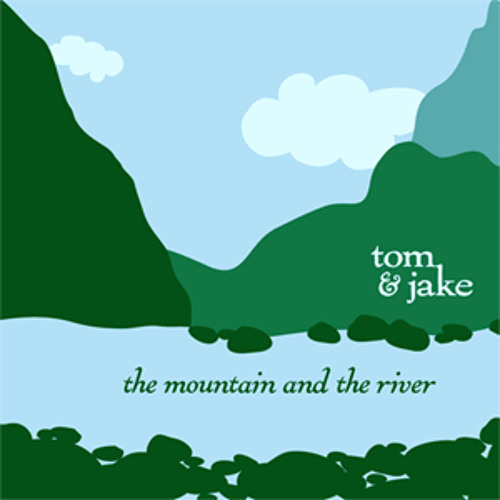The Mountain and the River (Tom Christiano & Jake Wildwood) (2012)