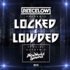 Locked & Lowded Episode 5 feat. New World Sound