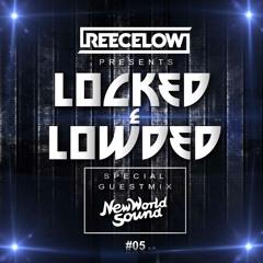 Locked & Lowded Episode 5 feat. New World Sound
