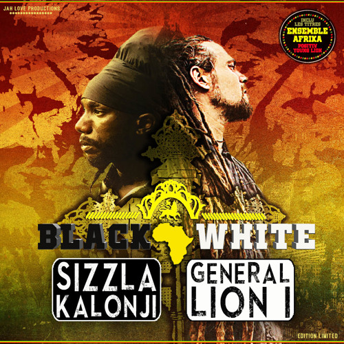 Sizzla & General Lion I – Black & White