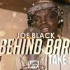 Joe Black - Behind Barz (Take 4) [@JoeBlackUK]  Link Up TV