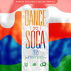 Dance To Soca Re - Mix - Tape 2015