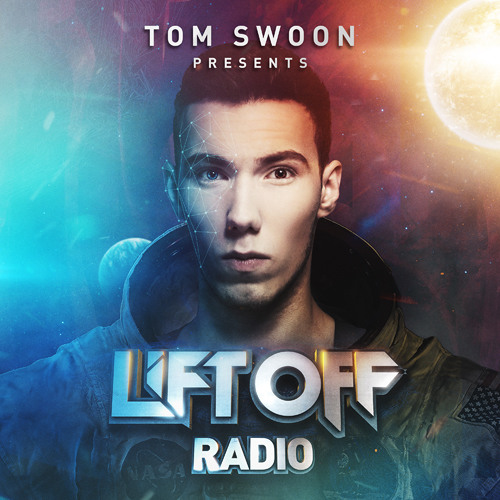 Page 1 | Tom Swoon Pres. LIFT OFF Radio - Episode 059  [#FreeDownload]. Topic published by DjMaverix in Free Productions (Music Floor).