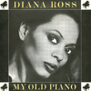 Diana Ross - My Old Piano ( Disco Tech Low Pitch edit)