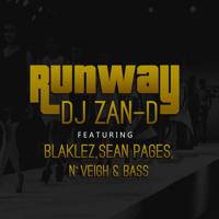 DJ Zan D - Runway