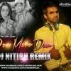 Dum Maro Dum - (DJ Nitish Remix)