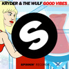 Kryder & The Wulf - Good Vibes (Available February 27)
