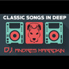 CLASSIC SONGS IN DEEP