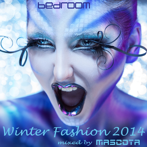 Bedroom Winter Fashion 2014 mixed by Mascota