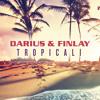 Darius & Finlay - Tropicali (Original Radio Mix)