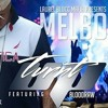 MelBo (Turnt Up) Feat. Blood Raw
