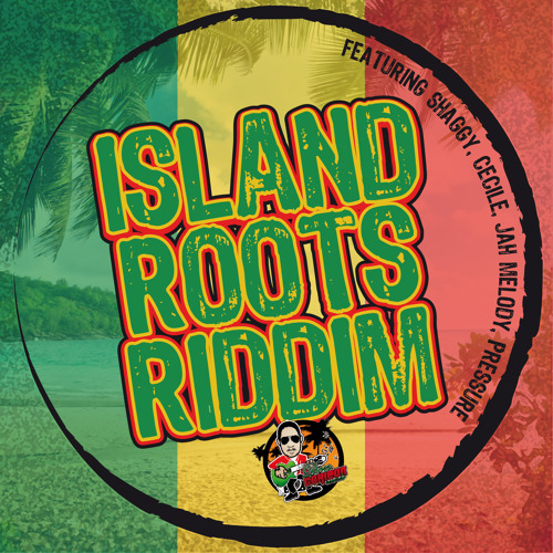 ISLAND ROOTS RIDDIM