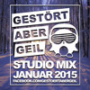 Gestört aber GeiL - Studio Set // Januar 2015 mp3