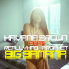 Havana Brown - Big Banana (Jessie M Project Mix)