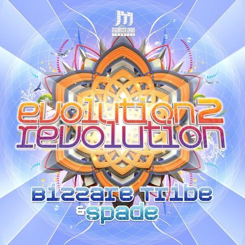 Spade & Bizzare Tribe - Evolution 2 Revolution