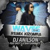 Waves Mr Probz Remix Kizomba Dj Anilson Feat  SanySanBeats & Drey's