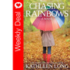 Weekly Deal - Chasing Rainbows By Kathleen Long