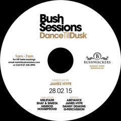 BushSessions CD - 28 Feb '14 - James Hype