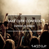 Afrojack - Take Over Control (Sweekuh Remix)