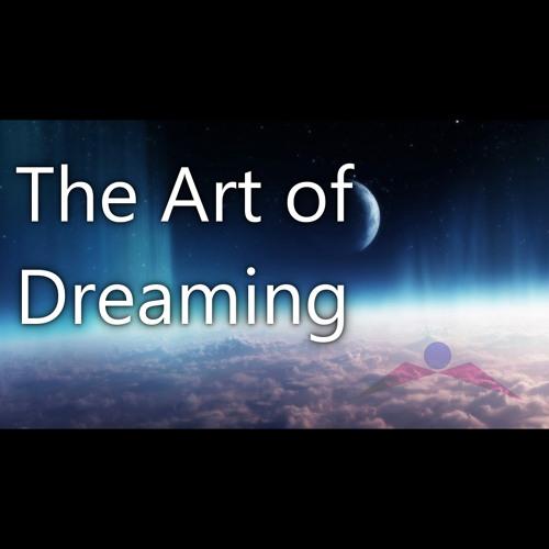 The Art of Dreaming (binaural beats music for deep trance) by Zen