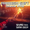 Sivro - Paradigm Shift #008 feat. Sima Deep