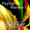Maroon 5 - Daylight (Wagner SF Reggae Remix)