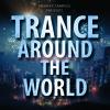 Trance Around The World - WAV/MIDI/Spire and Sylenth presets