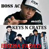 BOSS AC Meets KEYS N KRATES - BUEDA FADED (UNIT KLUB Mashup)