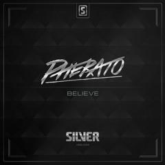 Pherato - Believe