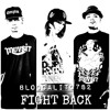BlocCalito782 - Fight Back
