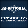 The Co-Optional Podcast Ep. 65 ft. WoWCrendor