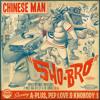01 - Sho-Bro feat. A-Plus, Pep Love & Knobody (CHINESE MAN)