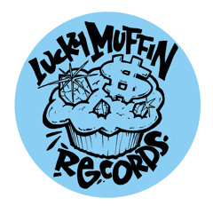 LUCKYMUFF001 - MUFFIN SIDE 1. Must Be Mad Remix (Pre Order Up Now! Please Check The Description!)