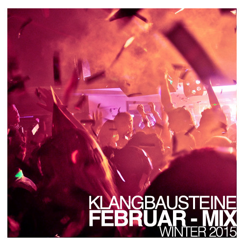 Klangbausteine - Februar Mix (2015)