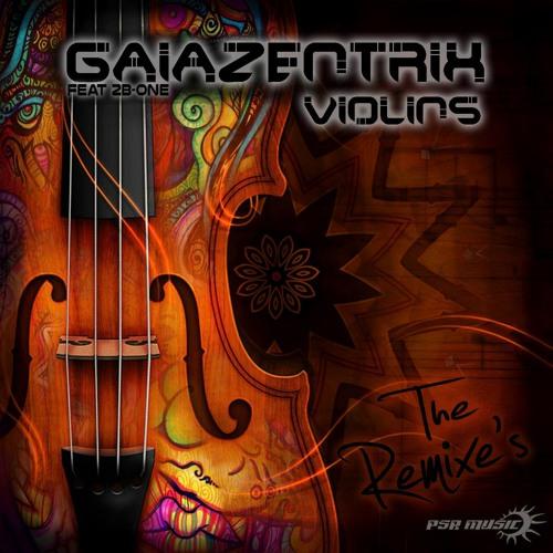 Gaiazentrix - Violins (Mind Void & Metaprog Remix)