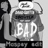David Guetta & Showtek Feat. Vassy - Bad (Maspey Edit) Portada del disco