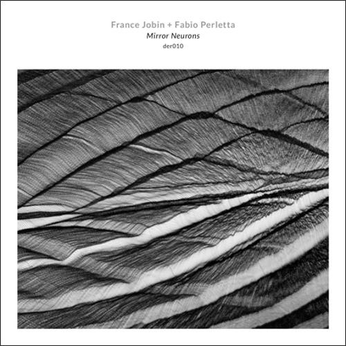 France Jobin + Fabio Perletta ~ Mirror Neurons (Dragon's Eye Recordings)