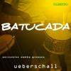 Ueberschall - Batucada