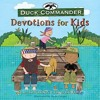 DUCK COMMANDER DEVOTIONS FOR KIDS by Korie Robertson and Chrys Howard