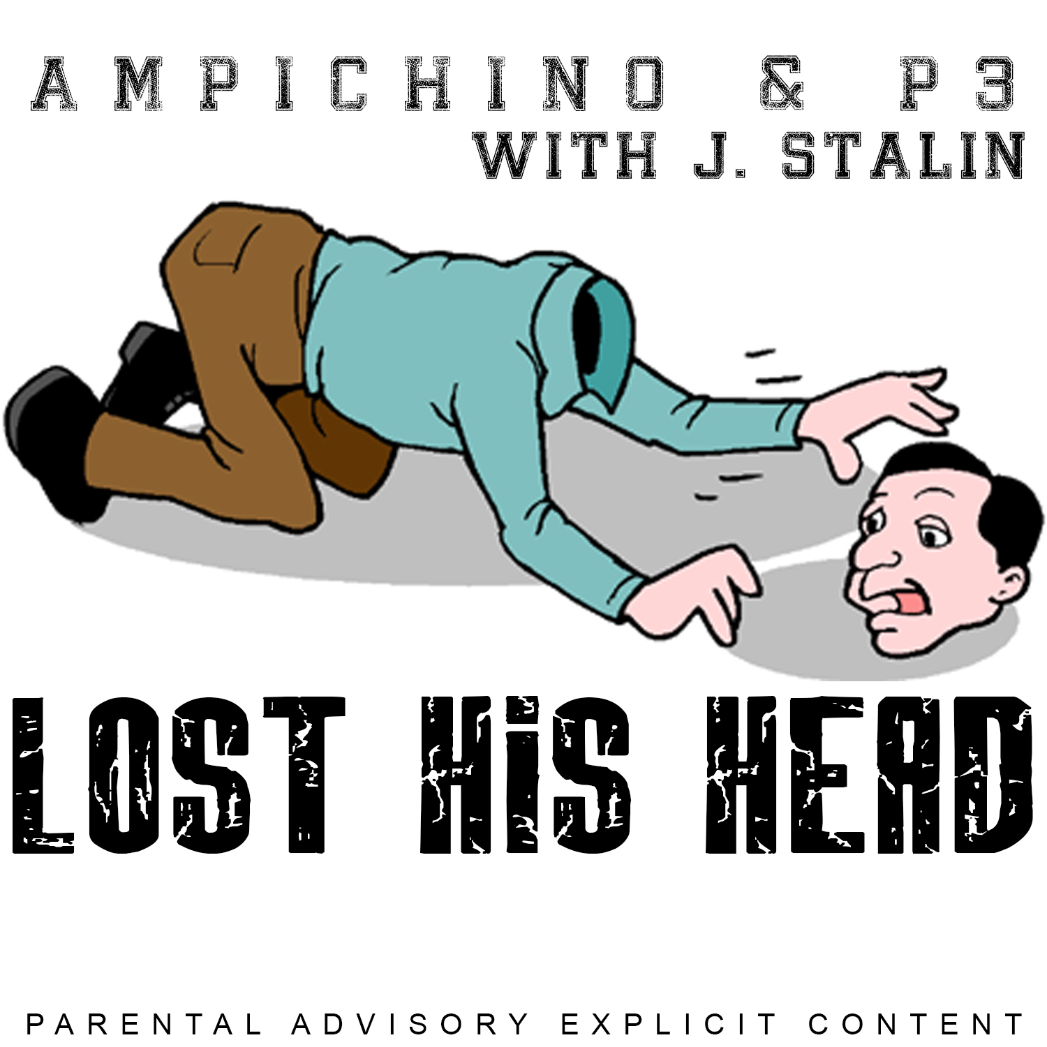Ampichino & P3 ft. J. Stalin - Lost His Head [Thizzler.com]