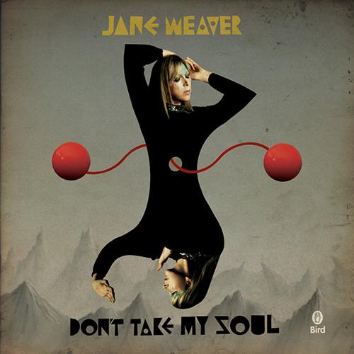 Jane Weaver - Don't Take My Soul (Radio Edit)