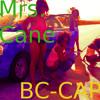 Mrs. Cane (Prod. BC-CAP)