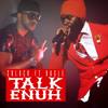 C Block feat. Bugle - Talk Enuh (Jackbox Records) January 2015