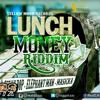 Lunch Money Riddim Instrumental/Version [Yellow Moon Records] Dancehall February 2015