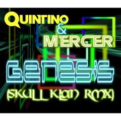 Genesis - Quintino & Mercer (Skull Klan RMX)Free Download!!!