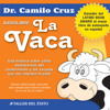 La Vaca - Camilo Cruz, Ph.D.