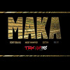Maka (Ft Y6, Sizay & Most Wanted)