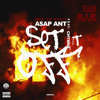 A$AP Ant Ft Chynna - Set Dat B*tch Off